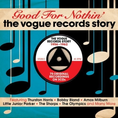 VA - Good For Nothin: The Vogue Records Story 1956-1962 (2013) [3CD]