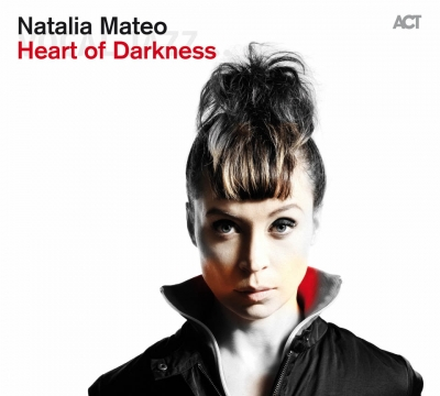 Natalia Mateo - Heart Of Darkness (2015)