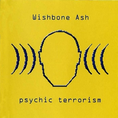 Wishbone Ash - Psychic Terrorism [1999 2CD Edition] (1998)