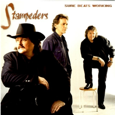 The Stampeders - Sure Beats Working (1997)